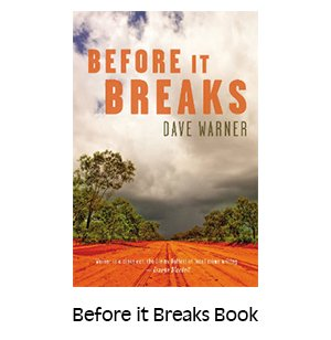 Before it Breaks Novel