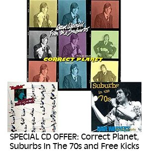 SPECIAL CD OFFER: Correct Planet, Suburbs In The 70s and Free Kicks