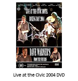 Dave Warner's From The Suburbs Live at the Civic 2004 DVD