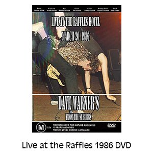 Dave Warner's From The Suburbs Live at the Raffles 1986 DVD
