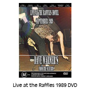 Dave Warner's From The Suburbs Live at the Raffles 1989 DVD